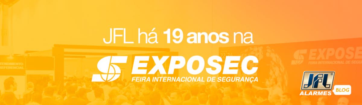 A JFL na maior feira de segurança do Brasil – EXPOSEC 2019